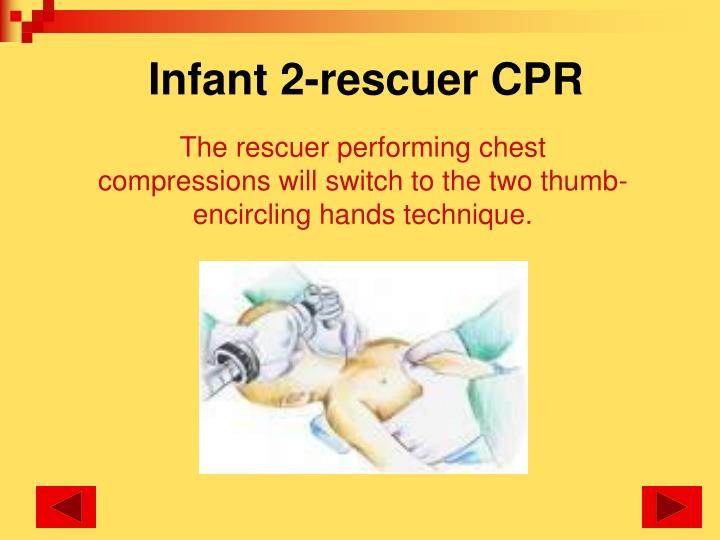 Infant 2-rescuer CPR