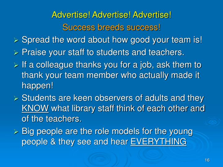 Advertise! Advertise! Advertise!
