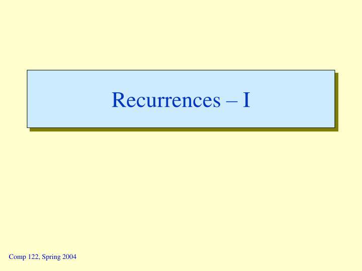Recurrences – I