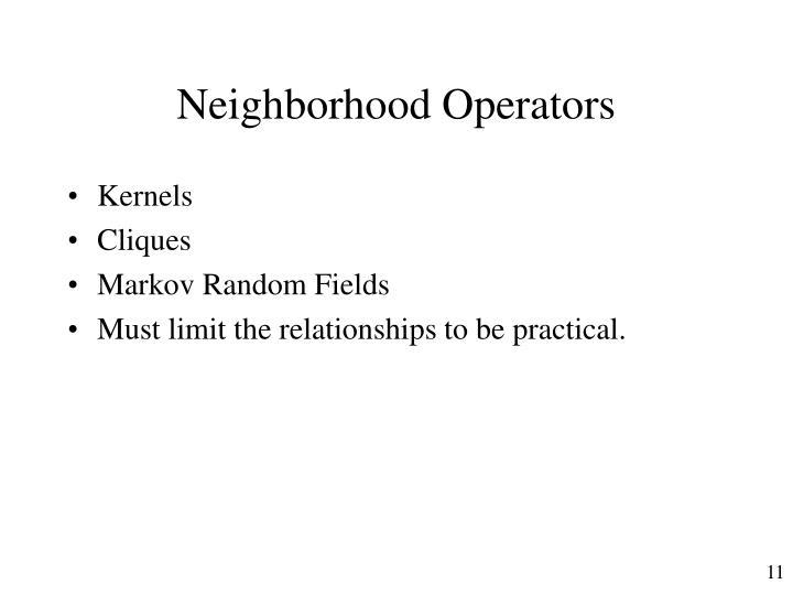 Neighborhood Operators