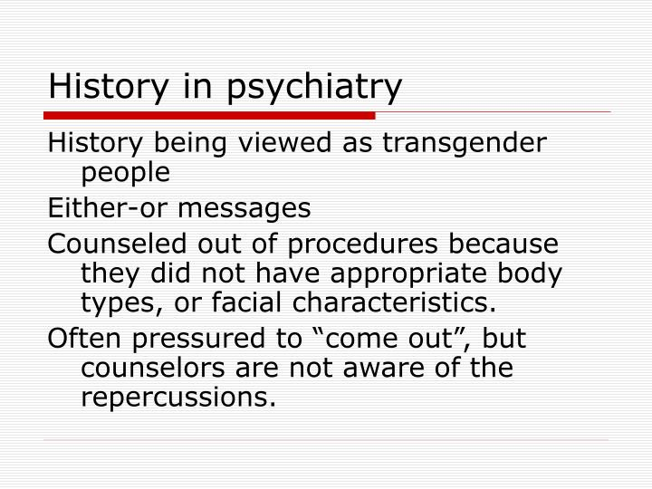 History in psychiatry