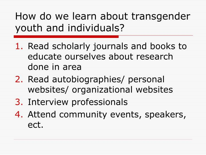 How do we learn about transgender youth and individuals?