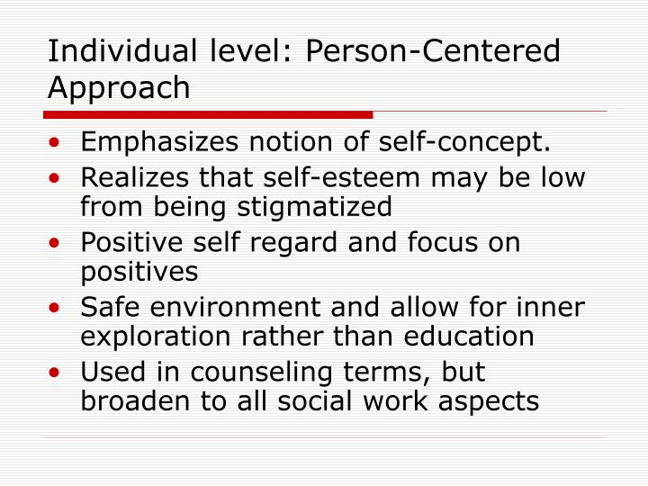 Individual level: Person-Centered Approach