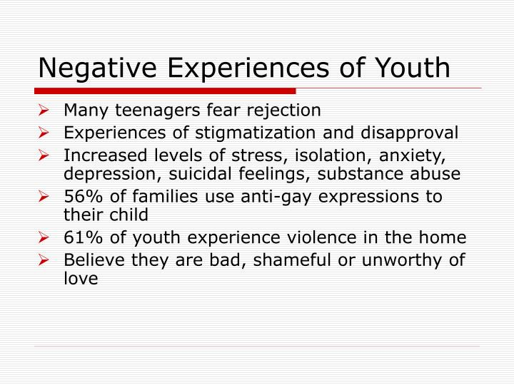 Negative Experiences of Youth