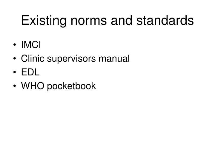 Existing norms and standards