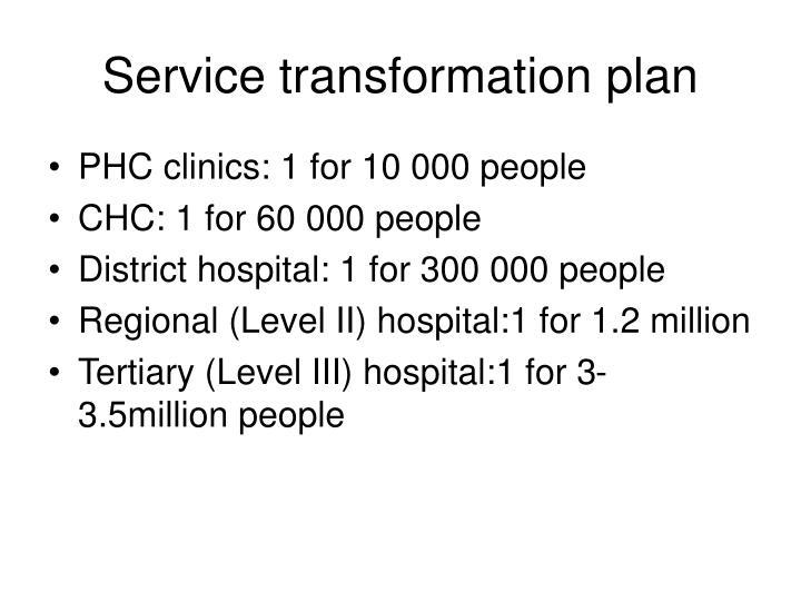 Service transformation plan