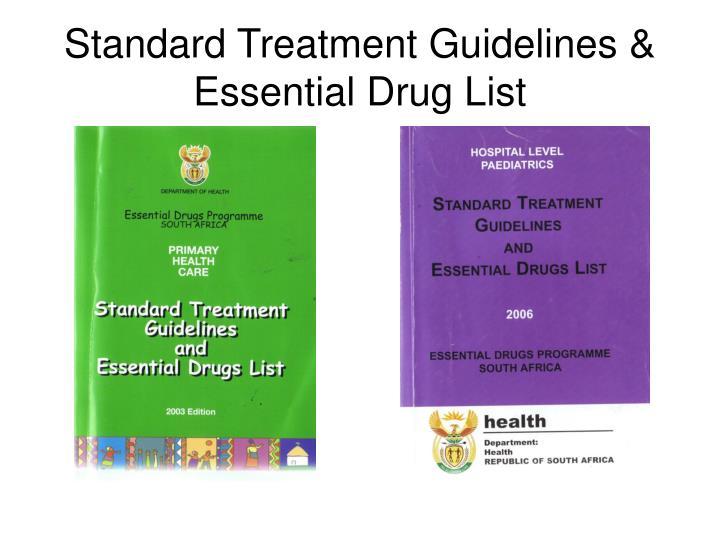 Standard Treatment Guidelines & Essential Drug List