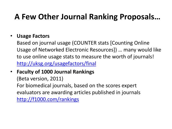 A Few Other Journal Ranking Proposals…