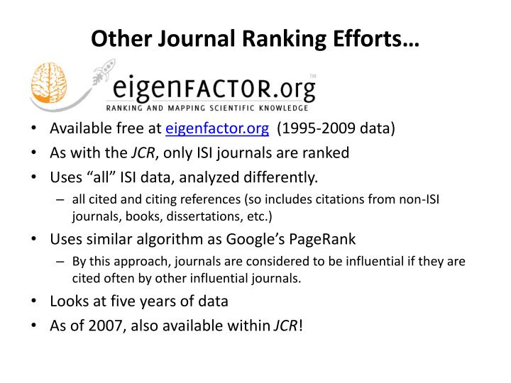 Other Journal Ranking Efforts…