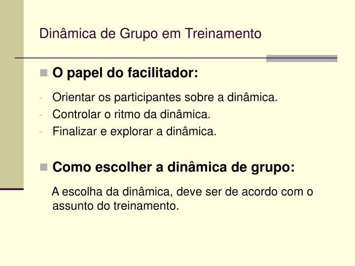 Dinâmica de Grupo em Treinamento
