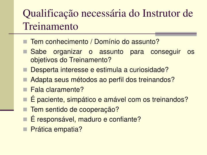Qualificação necessária do Instrutor de Treinamento