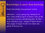 knowledge is more than knowing8