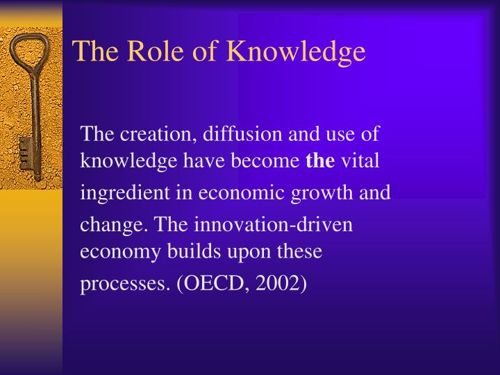 The Role of Knowledge
