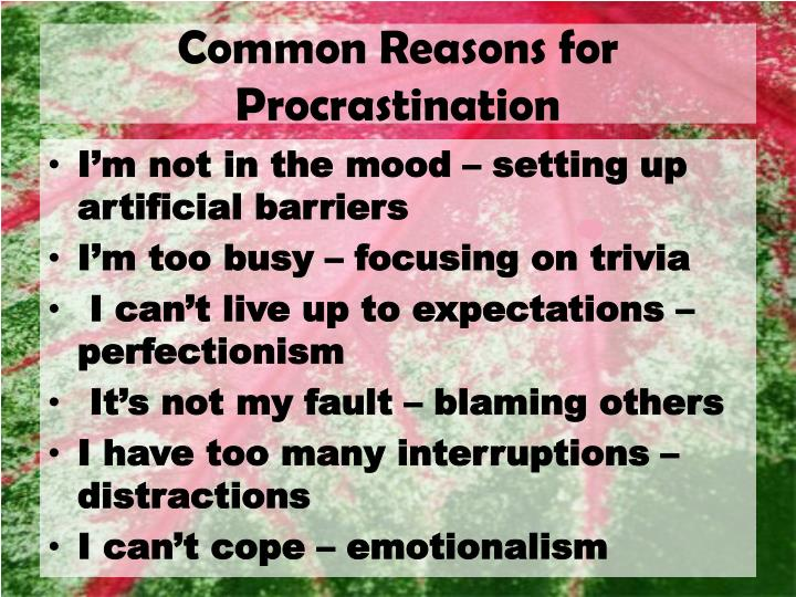 Common reasons for procrastination1