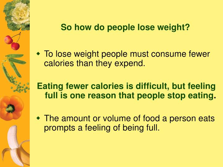 So how do people lose weight?