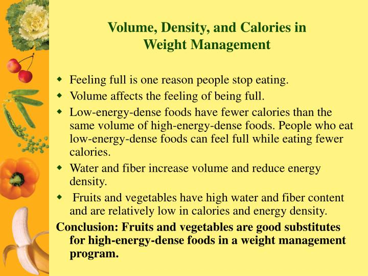 Volume, Density, and Calories in