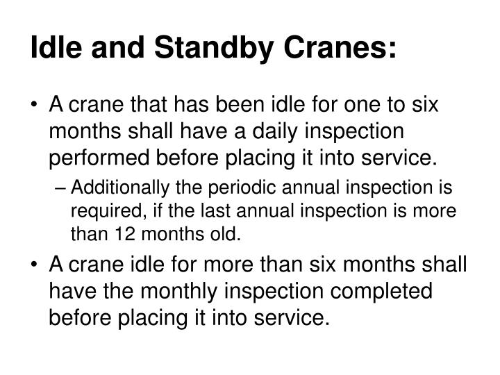 Idle and Standby Cranes: