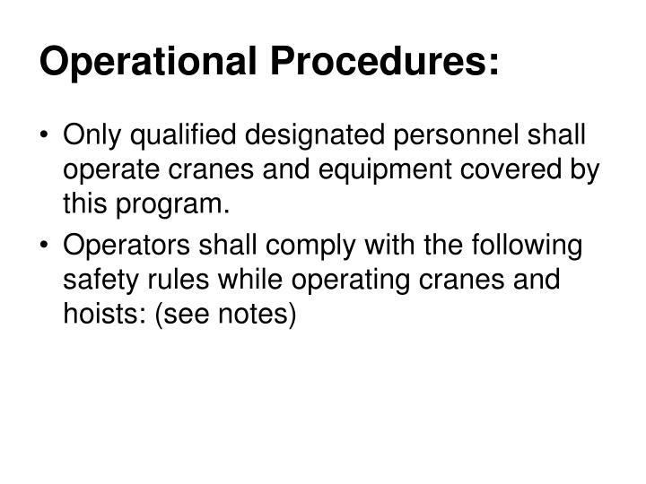 Operational Procedures: