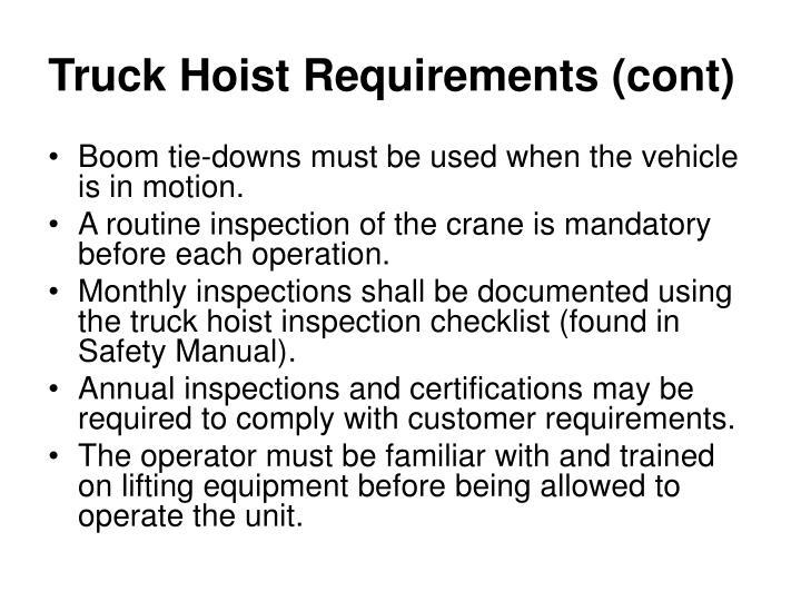 Truck Hoist Requirements (cont)
