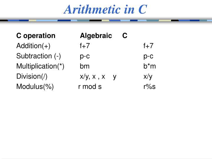 Arithmetic in C