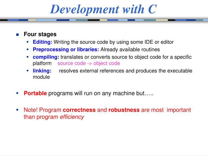 Development with C