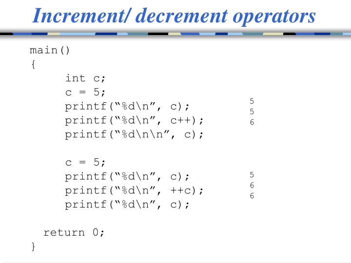 Increment/ decrement operators