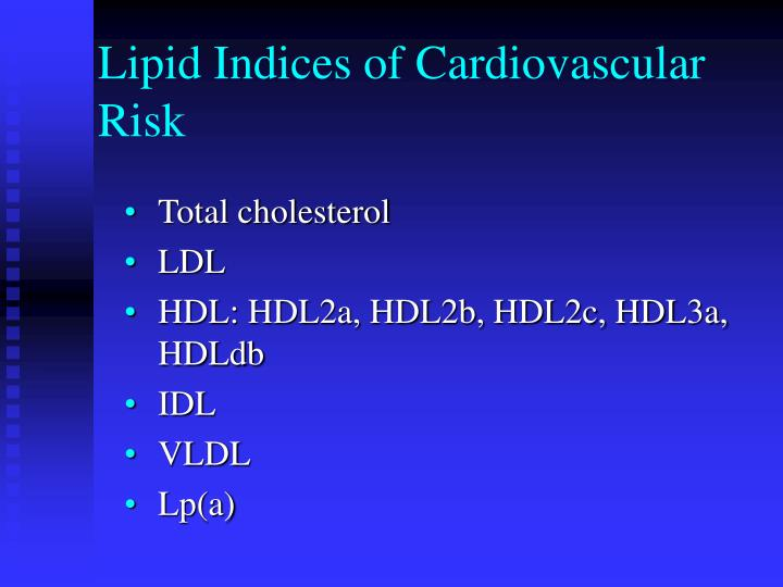 Lipid Indices of Cardiovascular Risk
