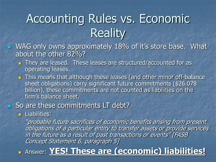 Accounting Rules vs. Economic Reality