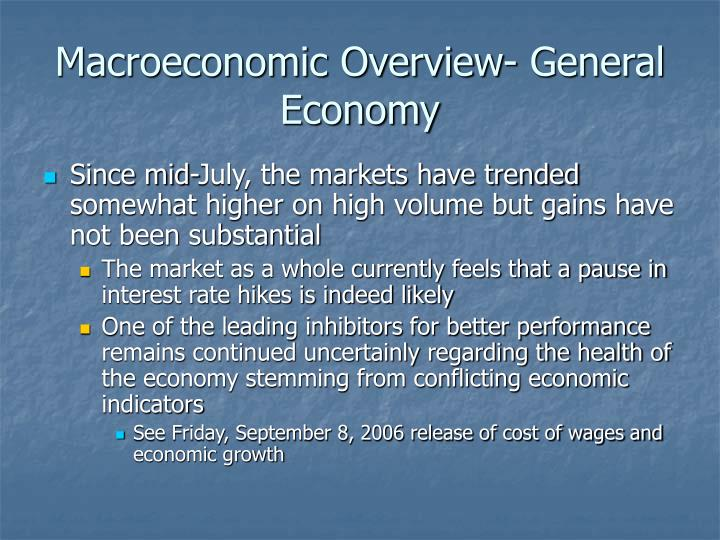 Macroeconomic Overview- General Economy