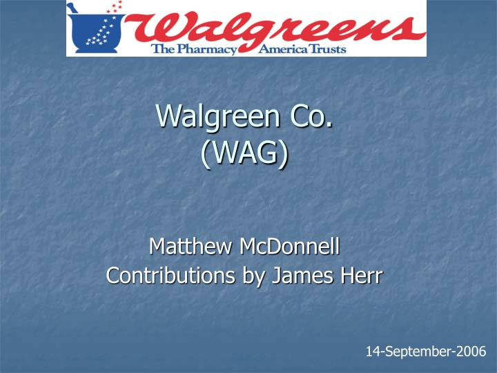 Walgreen co wag