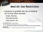 med air use restriction