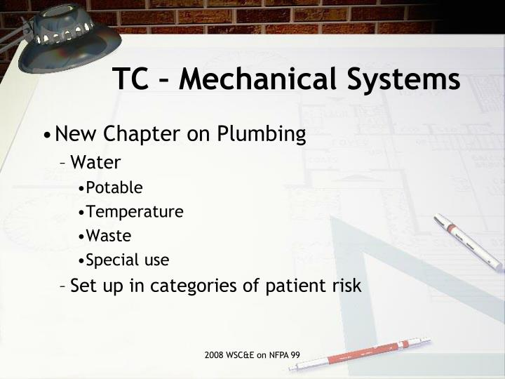 TC – Mechanical Systems