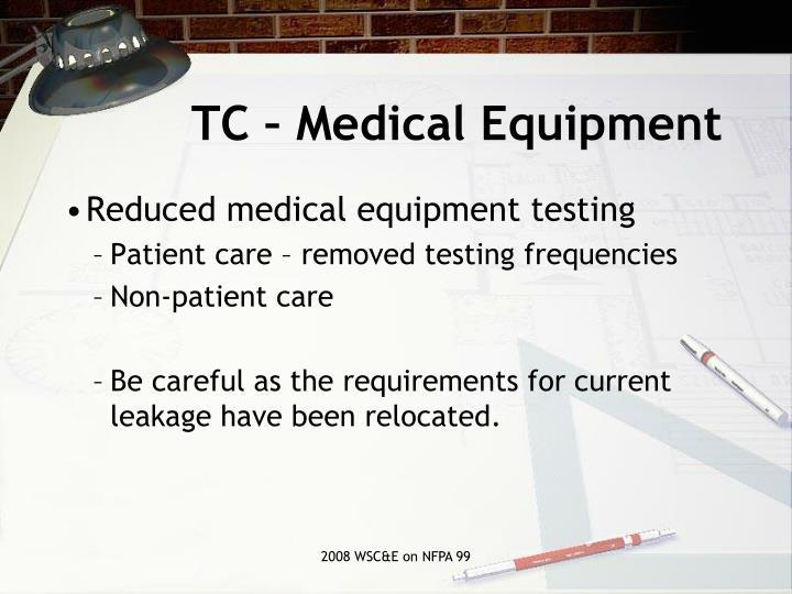 TC – Medical Equipment