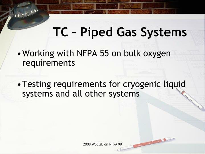 TC – Piped Gas Systems