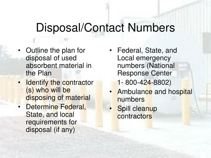 Outline the plan for disposal of used absorbent material in the Plan