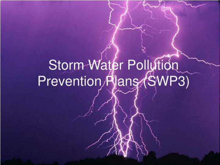Storm Water Pollution Prevention Plans (SWP3)