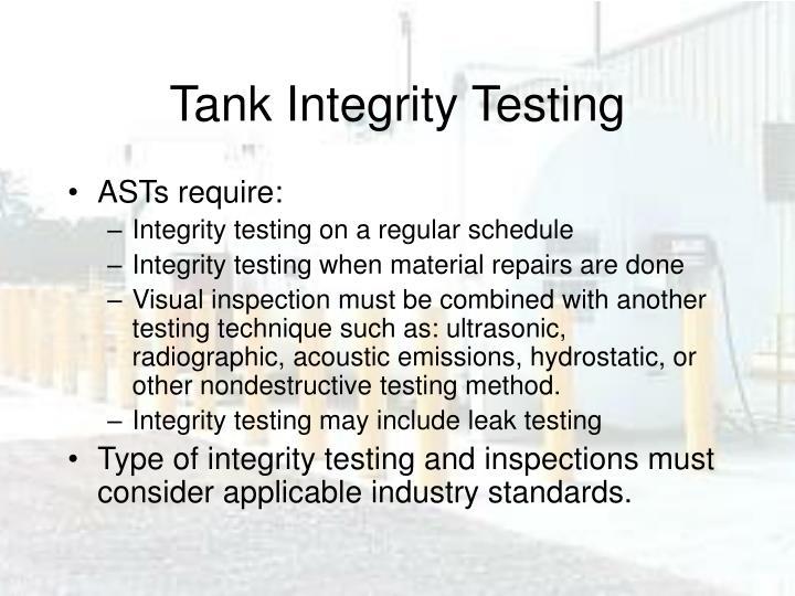 Tank Integrity Testing