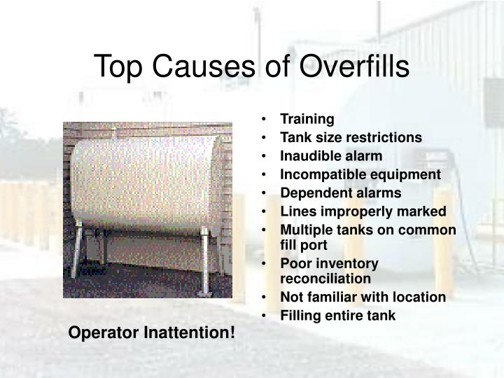 Top Causes of Overfills