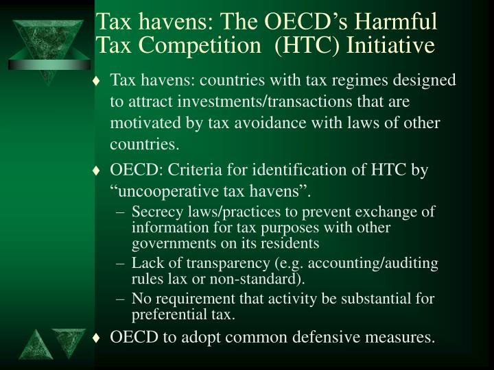 Tax havens: The OECD's Harmful Tax Competition  (HTC) Initiative