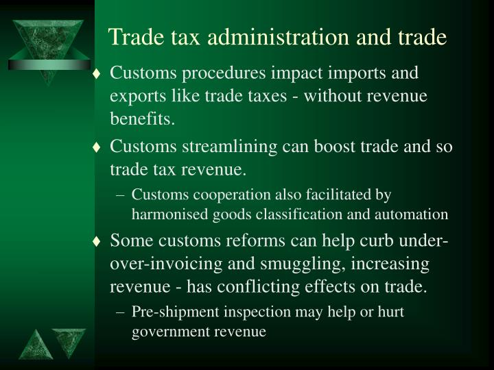 Trade tax administration and trade