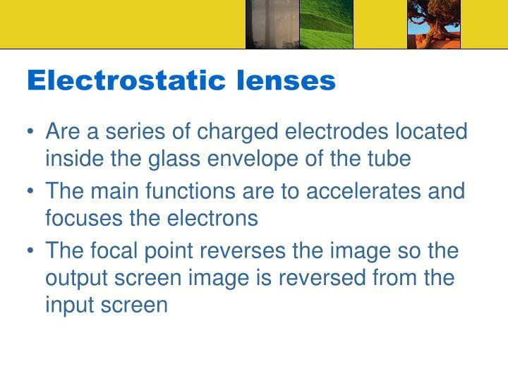 Electrostatic lenses