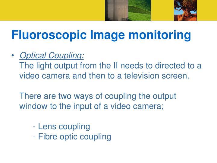 Fluoroscopic Image monitoring