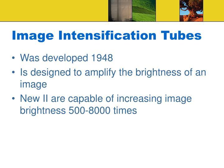 Image Intensification Tubes