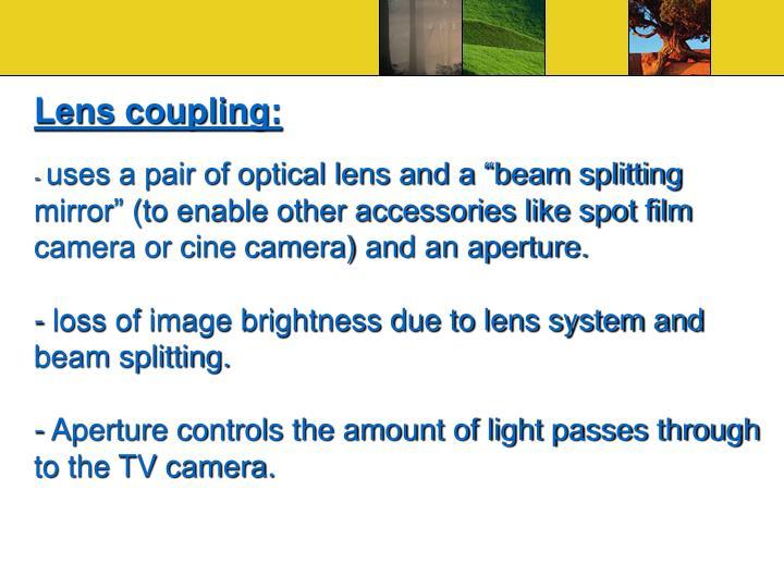 Lens coupling: