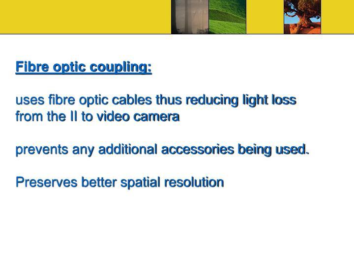 Fibre optic coupling: