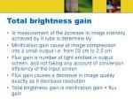 total brightness gain