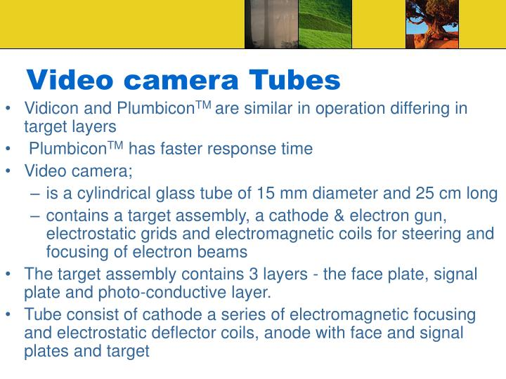 Video camera Tubes