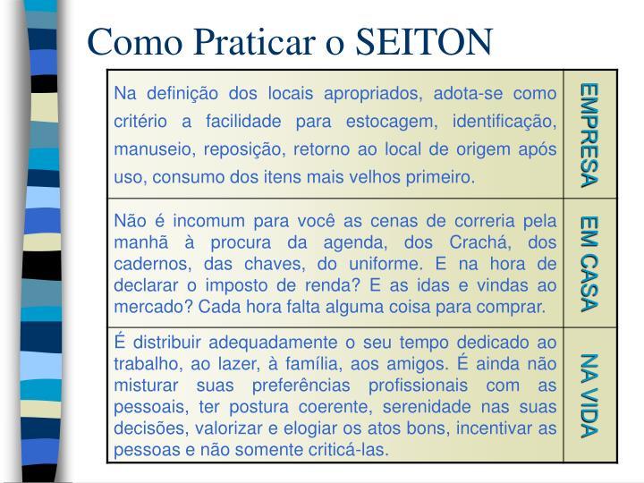 Como Praticar o SEITON