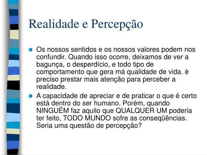 Realidade e Percepção