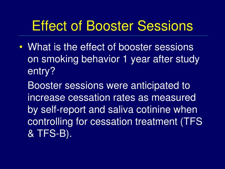 Effect of Booster Sessions